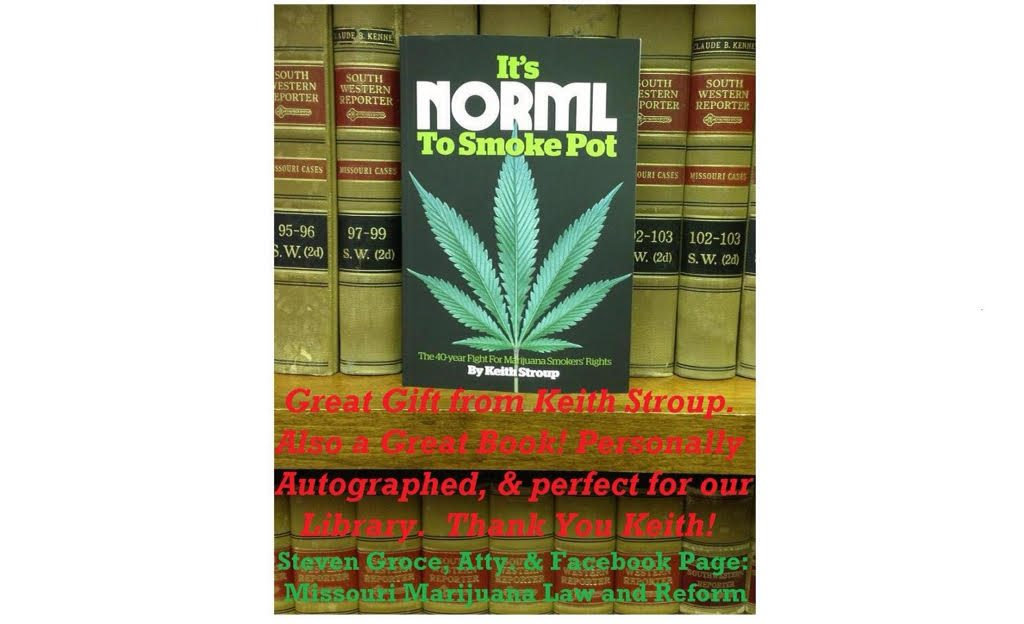 legalize, It's NORML to smoke pot, Keith Stroup
